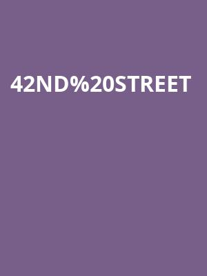 42nd Street Tickets Calendar - Apr 2018 - Saroyan Theatre ...