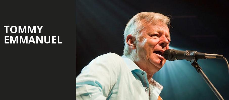 Tommy Emmanuel, Tower Theatre, Fresno
