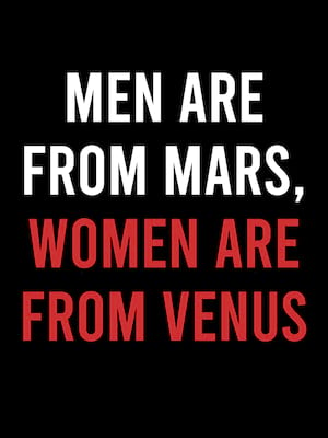 Men Are From Mars Women Are From Venus, Tower Theatre, Fresno